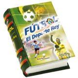 futbol-el-deporte-rey-librominiatura